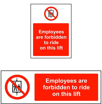 Employees are forbidden to ride on this lift safety sign