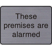 Engraved These Premises are alarmed sign