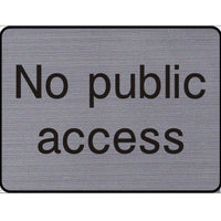 Engraved No public access sign