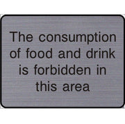 Engraved Food & drink is forbidden in this area sign