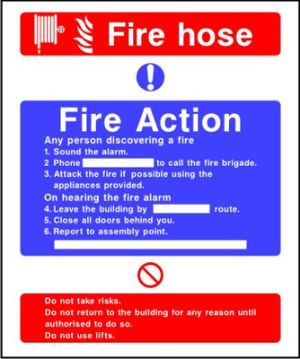 Fire Hose fire action notice sign