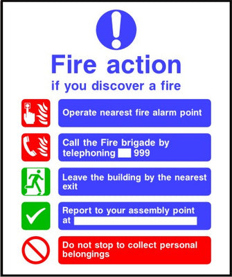 Fire brigade called automatically Fire action sign