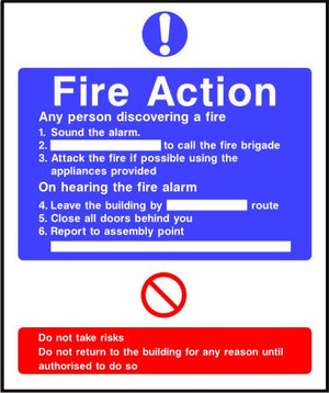 Do not take risks Fire action notice sign