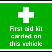 First aid kit carried on this vehicle safety sign