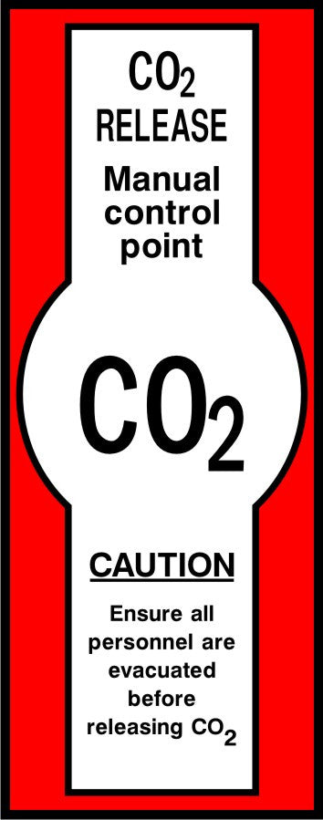 CO2 Release manual control point safety sign
