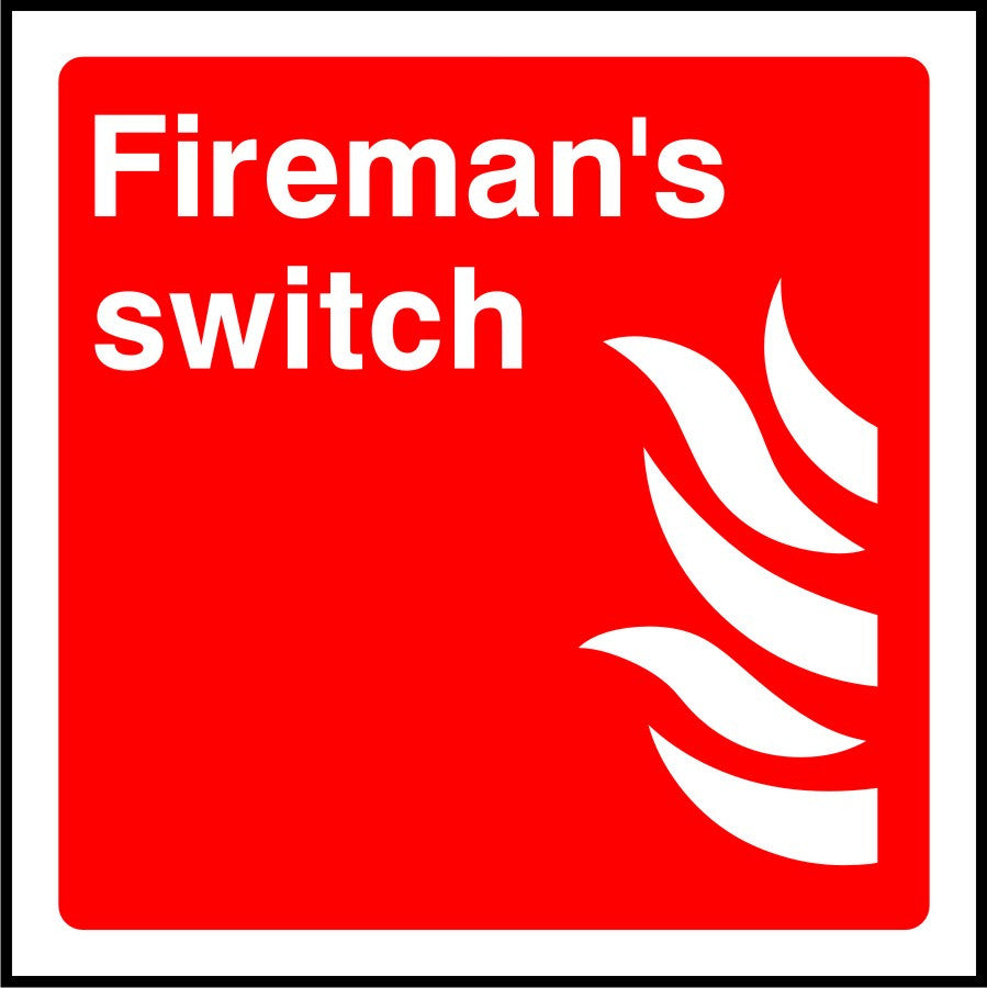 Fireman's switch safety sign