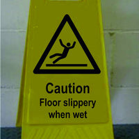 Caution Floor slippery when wet freestanding sign