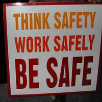 Factory safety sign on foamex