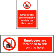 Employees are forbidden to ride on this hoist safety sign