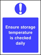 Ensure storage temperature is checked daily safety sign