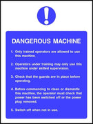 Dangerous machine safety sign