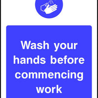 Wash your hands before commencing work safety sign