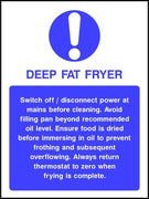 Deep Fat Fryer safety sign