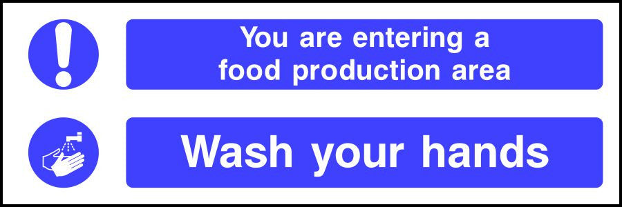 You are entering a food production area Wash your hands sign