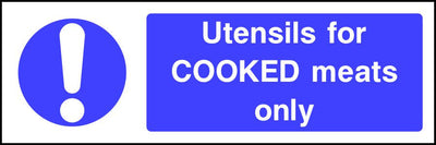 Utensils for COOKED meats only safety sign