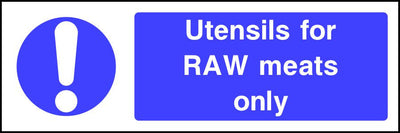 Utensils for RAW meats only safety sign