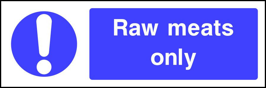 Raw meats only safety sign