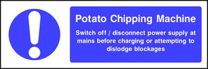Potato Chipping Machine safety sign