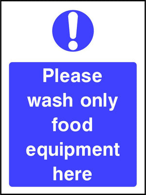 Please wash only food equipment here safety sign