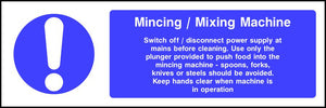 Mincing / Mixing Machine safety sign