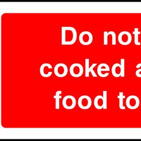 Do not store cooked and raw food together safety sign