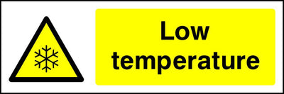 Low temperature safety sign