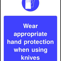 Wear appropriate hand protection when using knives sign