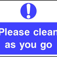 Please clean as you go safety sign