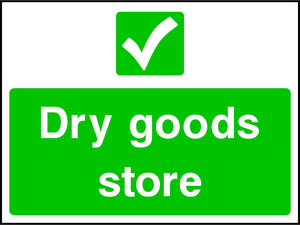 Dry goods store safety sign