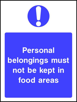 Personal belongings must not be kept in food areas sign