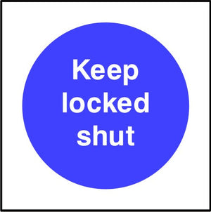 Keep locked shut sign
