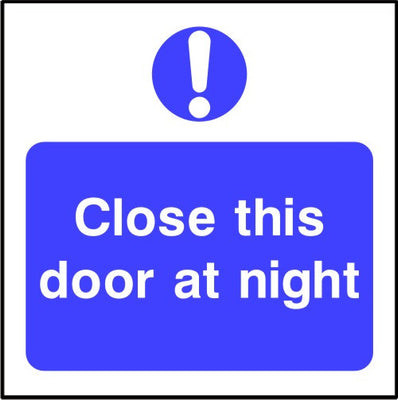 Close this door at night safety sign