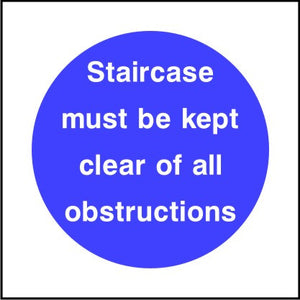 Staircase must be kept clear of all obstructions sign