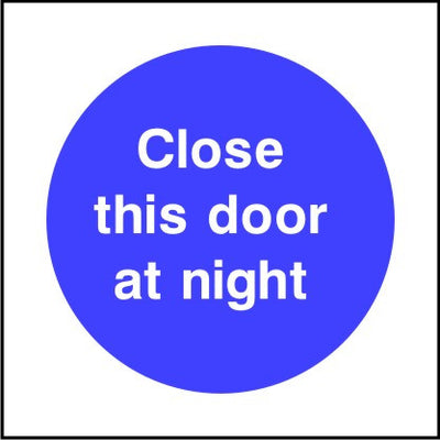 Close this door at night sign