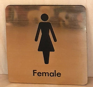 Engraved Female Toilet sign