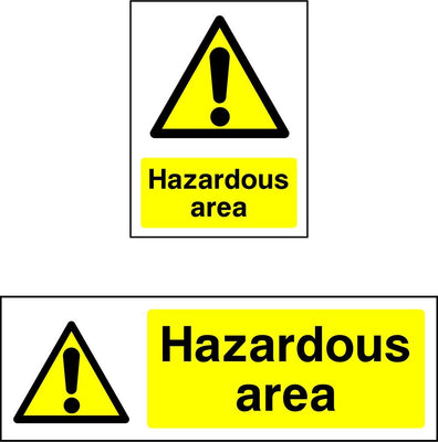Hazardous Area Warning Sign