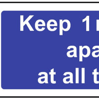Keep 1 metre apart at all times sign