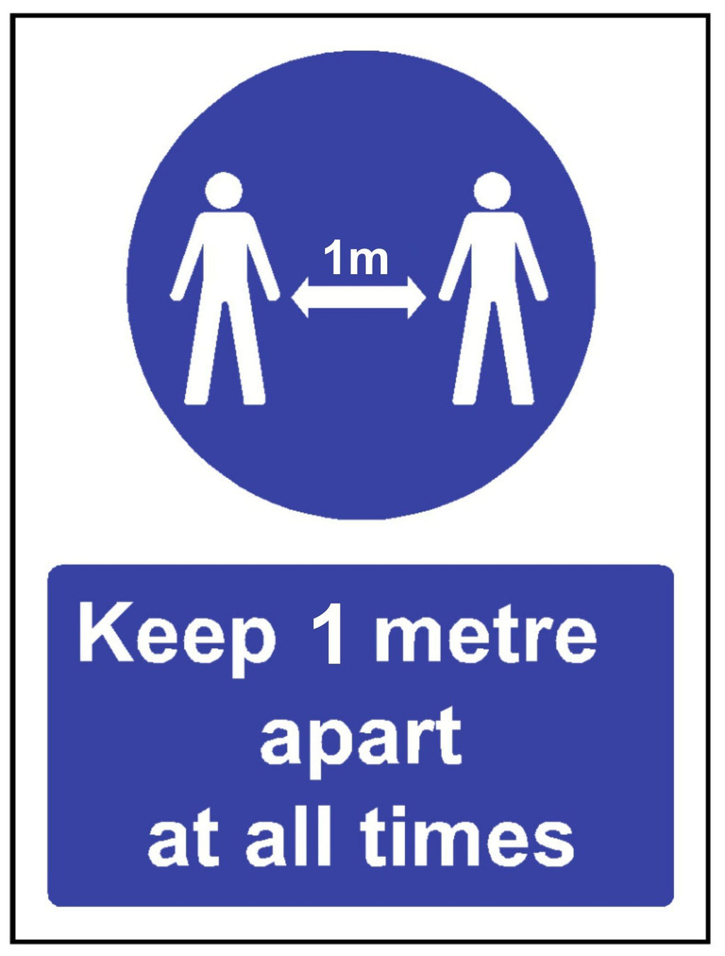 Keep one metre apart safety sign