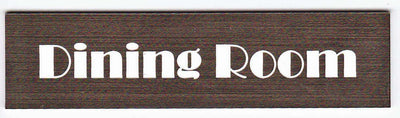 Engraved Acrylic Laminate Dining Room Door Sign