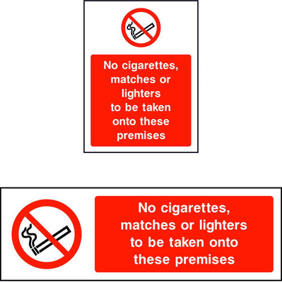No cigarettes matches or lighters to be taken onto theses premises safety sign
