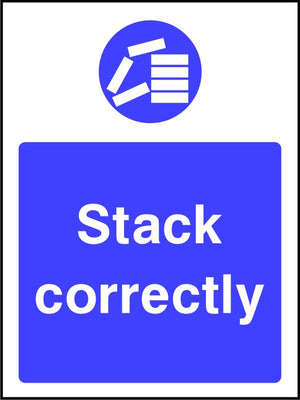 Stack Correctly Safety Sign