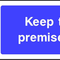 Keep These Premises Tidy mandatory sign