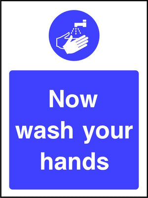 Now Wash Your Hands Mandatory Sign