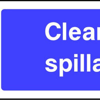 Clean Up Spillages mandatory safety sign