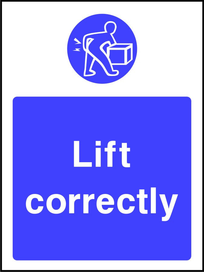 Lift Correctly mandatory sign