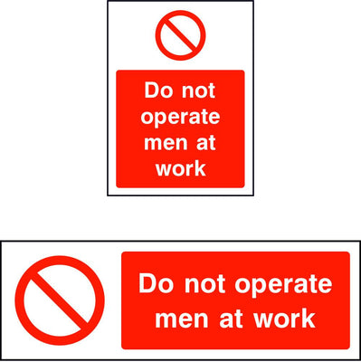 Do not operate men at work safety sign