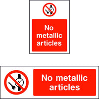 No metallic articles prohibition safety sign