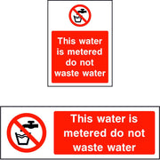 This water is metered do not waste water sign