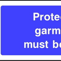 Protective garments must be worn sign