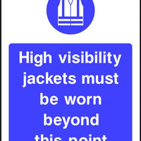 High visibility jackets must be worn beyond this point safety sign